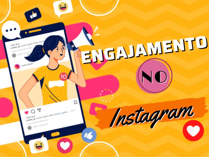 Engajamento no Instagram: como melhorar o da sua empresa