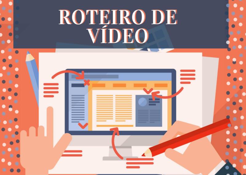 5 dicas para fazer um roteiro de vídeo para o seu negócio