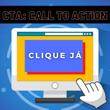 CTA: Faça chamadas para ação persuasivas e poderosas.