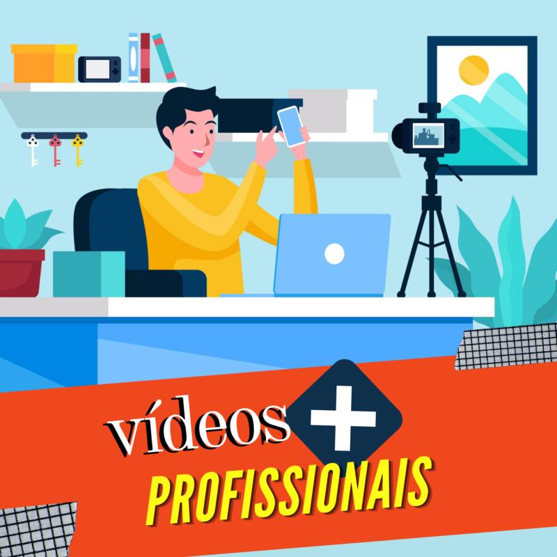 Vídeo mais profissional: 06 dicas simples para ter vídeos melhores